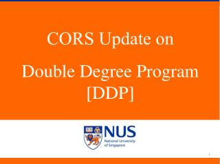 CORS Update on Double Degree Program [DDP]