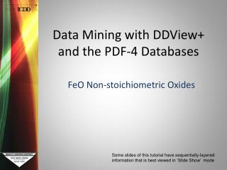 Data Mining with DDView+ and the PDF-4 Databases