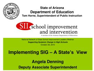 State of Arizona Department of Education Tom Horne, Superintendent of Public Instruction