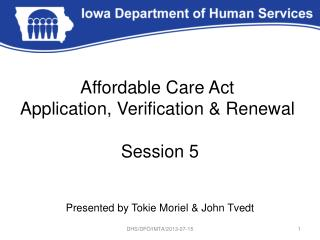 Affordable Care Act Application, Verification & Renewal