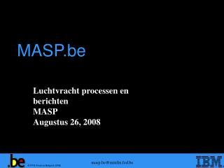 Luchtvracht processen en berichten MASP Augustus 26, 2008