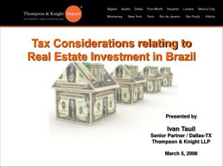 Tax Considerations relating to Real Estate Investment in Brazil
