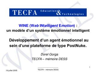 WINE Web INtelligent Emotion :  un mod le d un syst me  motionnel intelligent   D veloppement d un agent  motionnel au s