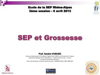 SEP et Grossesse