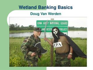 Wetland Banking Basics