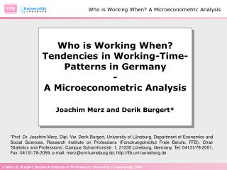 Who is Working When? Tendencies in Working-Time-Patterns in Germany - A Microeconometric Analysis