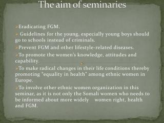 The  aim of seminaries