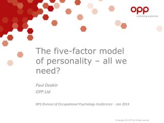 The five-factor model of personality – all we need?