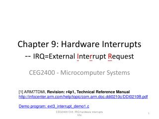 Chapter 9: Hardware Interrupts   --  IRQ=External  I nte r rupt  R equest