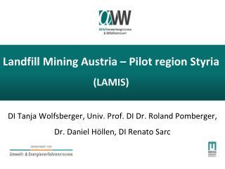 Landfill Mining Austria – Pilot region Styria (LAMIS)