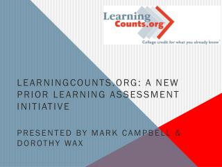LearningCounts: A New Prior Learning Assessment Initiative
