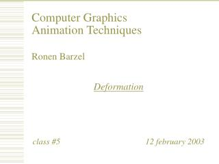 Computer Graphics Animation Techniques