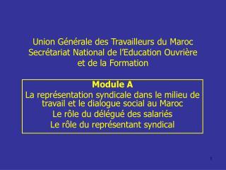 Union G n rale des Travailleurs du Maroc Secr tariat National de l Education Ouvri re  et de la Formation