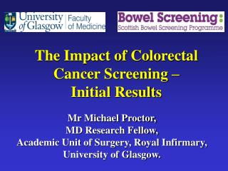 The Impact of Colorectal Cancer Screening –  Initial Results