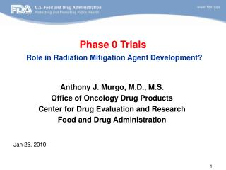 Phase 0 Trials Role in Radiation Mitigation Agent Development?