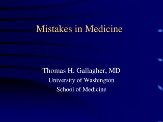 Mistakes in Medicine