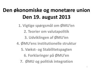 Den �konomiske og monet�re union Den 19. august 2013