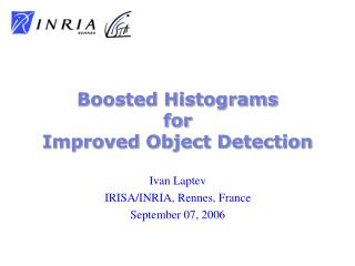 Ivan Laptev IRISA/INRIA, Rennes, France September  07, 2006