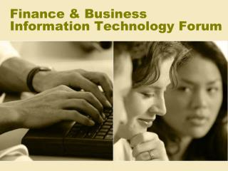 Finance & Business Information Technology Forum