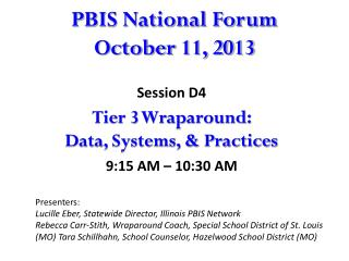 PBIS National Forum  October 11, 2013