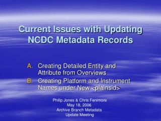 Current Issues with Updating NCDC Metadata Records