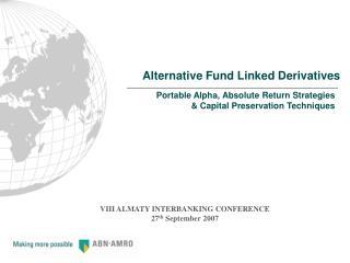Alternative Fund Linked Derivatives