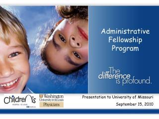 Administrative Fellowship Program