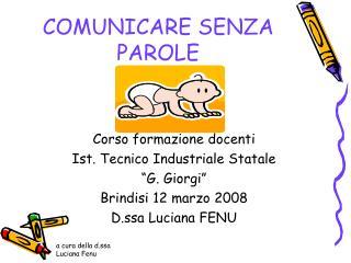 COMUNICARE SENZA PAROLE