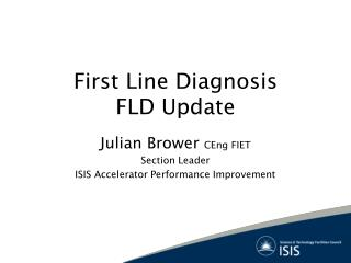 First Line Diagnosis FLD Update