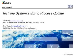 Techline System z Sizing Process Update