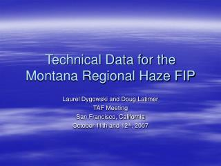 Technical Data for the Montana Regional Haze FIP