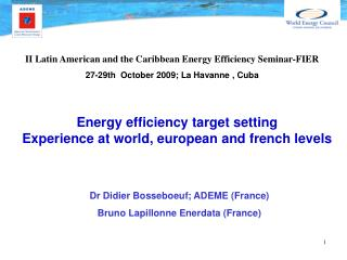 Energy efficiency target setting Experience at world, european and french levels