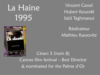 La Haine 1995