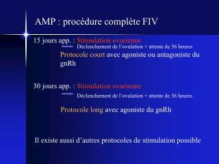 AMP : procédure complète FIV