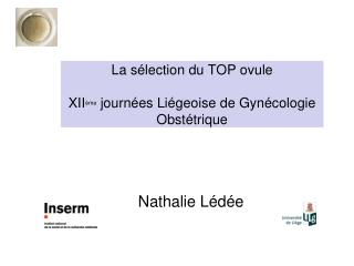La sélection du TOP ovule XII ème  journées Liégeoise de Gynécologie Obstétrique