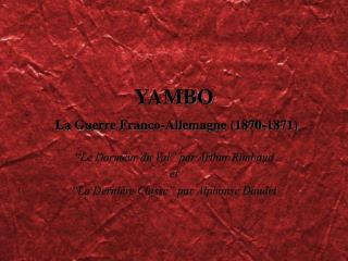 YAMBO La Guerre Franco-Allemagne (1870-1871)