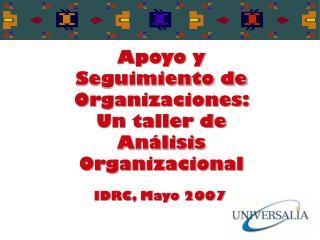 Apoyo y Seguimiento de Organizaciones:  Un taller de An lisis Organizacional