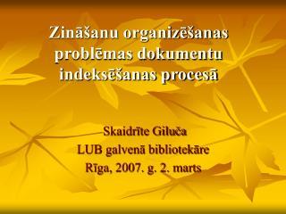 Zināšanu organizēšanas problēmas dokumentu indeksēšanas procesā