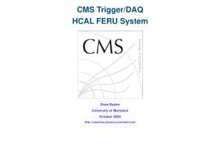 CMS Trigger/DAQ  HCAL FERU System