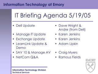 IT Briefing Agenda 5/19/05