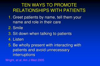 TEN WAYS TO PROMOTE RELATIONSHIPS WITH PATIENTS