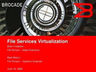 File Services Virtualization