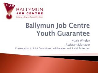 Ballymun Job Centre Youth Guarantee
