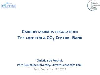 Carbon markets regulation: The case for a CO 2  Central Bank