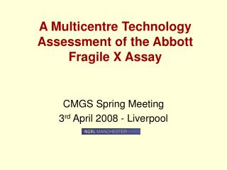 A Multicentre Technology Assessment of the Abbott Fragile X Assay