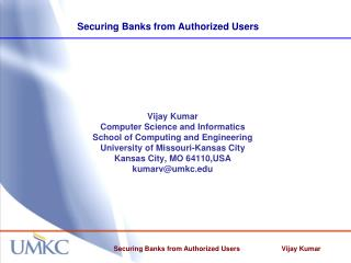 Securing Banks from Authorized Users