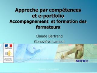 Approche par comp�tences  et e-portfolio Accompagnement  et formation des formateurs