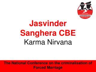 Jasvinder Sanghera CBE Karma Nirvana