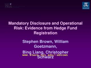 Mandatory Disclosure and Operational Risk: Evidence from Hedge Fund Registration