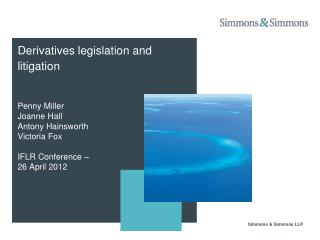 Derivatives legislation and litigation
